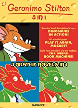 Geronimo Stilton 3-in-1 #3: Dinosaurs in Action!, Play It Again, Mozart!, and The Weird Book Machine (Geronimo Stilton Graphic Novels)