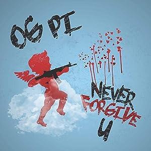 NEVER FORGIVE U