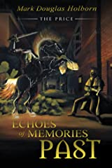 Echoes of Memories Past: The Price Kindle Edition