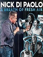 Nick Dipaolo: A Breath of Fresh Air