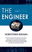 THE ENGINEER: The Secret of Sony Technology (English Edition)