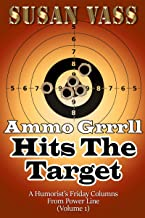 Ammo Grrrll Hits The Target: A Humorist's Friday Columns From Power Line (Volume 1)
