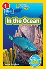 National Geographic Readers: In the Ocean (L1/Co-reader) Kindle Edition