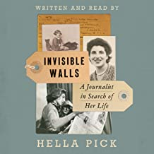 Invisible Walls: A Journalist in Search of Her Life