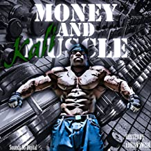 Money & Muscle [Explicit]