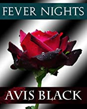 Fever Nights (The Wound of the Rose Trilogy Book 2) (English Edition)
