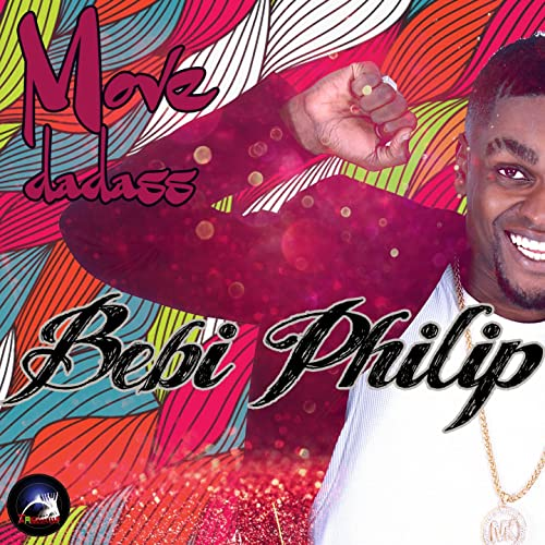 BEBI DADASS TÉLÉCHARGER MP3 MOVE PHILIP