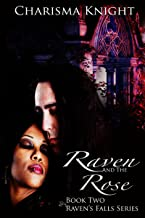 Raven and the Rose (Raven's Falls Series Book 2)