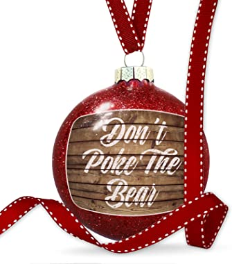 NEONBLOND Christmas Decoration Painted Wood Don't Poke The Bear Ornament
