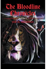 The Bloodline Chronicles: Volume Ii Kindle Edition