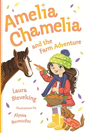 Amelia Chamelia and the Farm Adventure: Amelia Chamelia 4