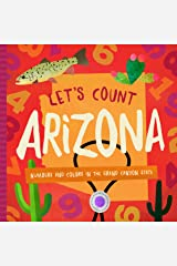Let's Count Arizona: Numbers and Colors in the Grand Canyon State Board book