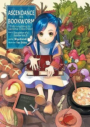 Ascendance of a Bookworm: Part 1 Volume 1 (English Edition)