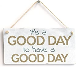 Meijiafei 'It's A Good Day to Have A Good Day' Gift - Door Sign/Plaque 10