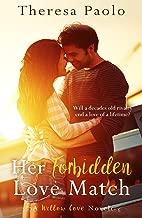 Her Forbidden Love Match (A Willow Cove Novel, #1)