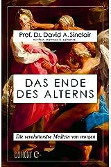 Das Ende des Alterns: Die revolutionäre Medizin von morgen (Lifespan) (German Edition) Format Kindle