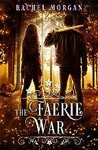The Faerie War (Creepy Hollow Book 3)