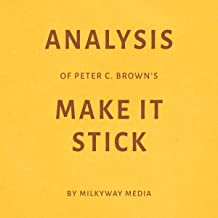 Analysis of Peter C. Brown's Make It Stick by Milkyway Media