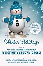 Winter Holidays: A Holiday Anthology (Holiday Anthology Series Book 3)