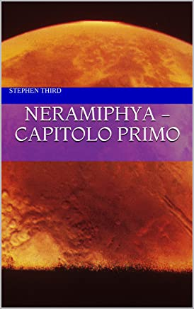 Neramiphya - Capitolo primo