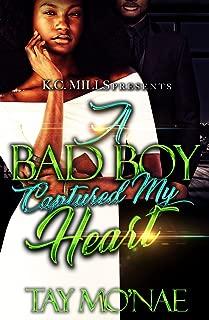 A Bad Boy Captured My Heart