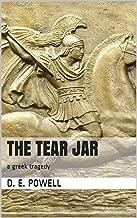 The Tear Jar: a greek tragedy