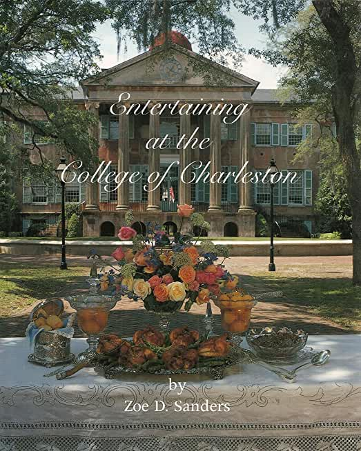 Entertaining at the College of Charleston
