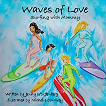 Waves of Love: Surfing with Mommy