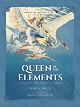 Queen of the Elements: An Illustrated Series Based on the Ramayana (2) (Sita's Fire Trilogy)