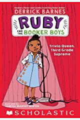 Trivia Queen, Third Grade Supreme (Ruby and the Booker Boys #2) Kindle Edition