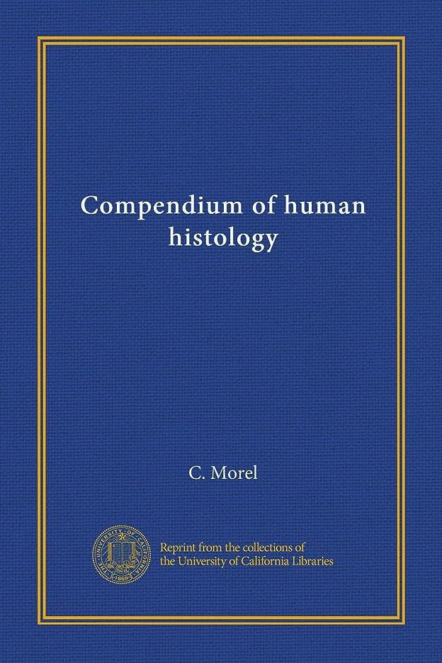 交通ニンニク胚Compendium of human histology