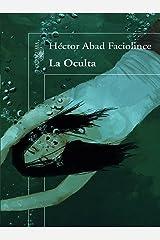 La oculta (Spanish Edition) Format Kindle