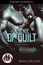 A Sense of Guilt (Carlisi Familia Book 3)