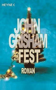 Das Fest: Roman (German Edition)