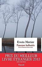 Psaumes balbutiés. Livre d'heures de ma mère (Littérature étrangère) (French Edition)