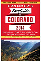 Frommer's EasyGuide to Colorado 2014 (Easy Guides) Kindle Edition