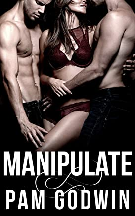 Manipulate (Deliver Book 6) (English Edition)