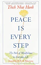 Peace Is Every Step: The Path of Mindfulness in Everyday Life PDF