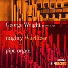 Plays The Mighty Wurlitzer Pipe Organ (Digitally Remastered)