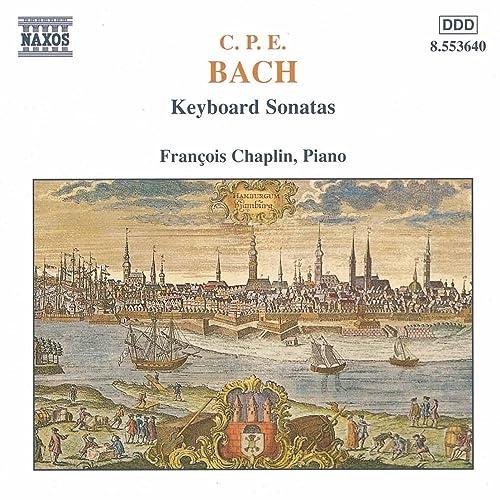 Bach, C P E : Keyboard Sonatas by Francois Chaplin on Amazon