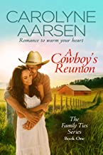A Cowboy's Reunion (Family Ties Book 1) (English Edition)