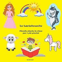 Le Laristrocche: Piccole storie in rima per i più piccini (Italian Edition)