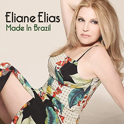 7acc99a23d8a3 Made In Brazil by Eliane Elias on Amazon Music - Amazon.com
