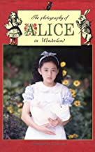 The photography of ALICE in Wonderland vol.1
