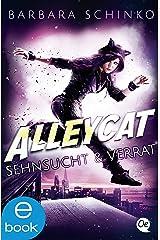 Alleycat 2: Sehnsucht & Verrat Kindle Ausgabe