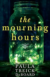 The Mourning Hours (English Edition)