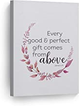 James 1:17: Every Good Comes from Above Quote Scripture Wall Art Bible Verse Canvas Print Home Decor Stretched Ready to Hang-%100 Handmade in The USA- 12x8