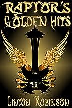 Raptor's Golden Hits
