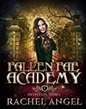 Initiation Year 1: An Academy Paranormal Why Choose College Bully Romance (Fallen Fae Academy Book 1)