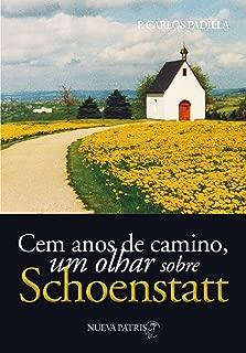 Cem anos de caminho, um olhar sobre Schoenstatt (Portuguese Edition)